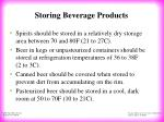 storing beverage products24