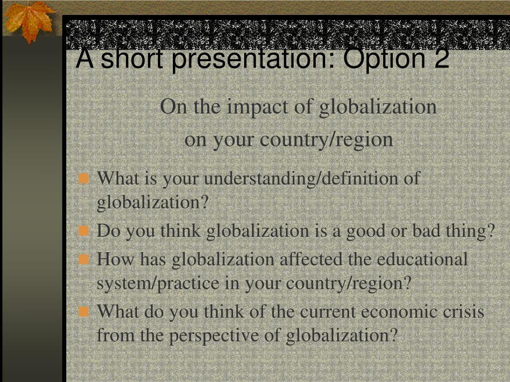 A short presentation: Option 2