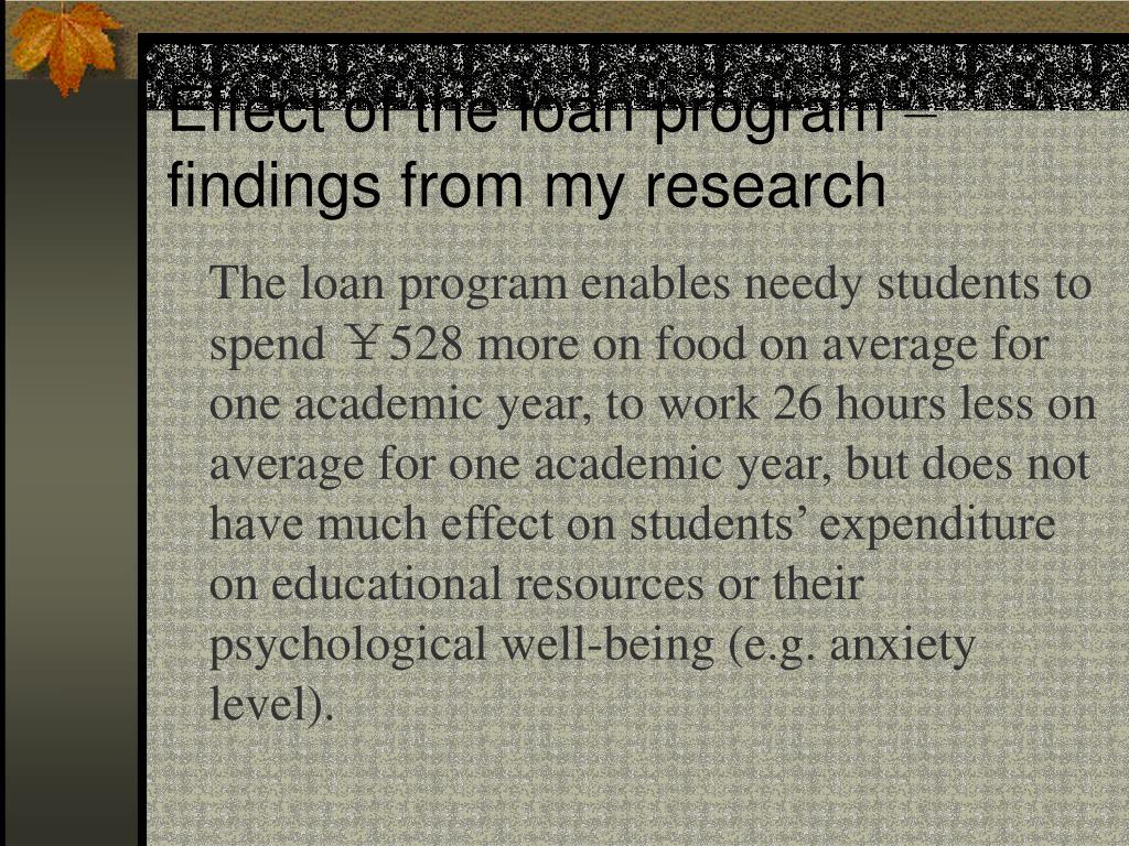 Effect of the loan program