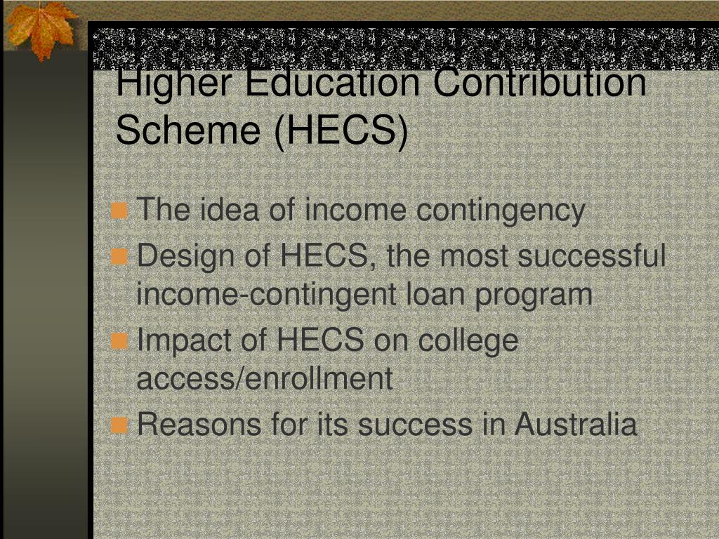 Higher Education Contribution Scheme (HECS)