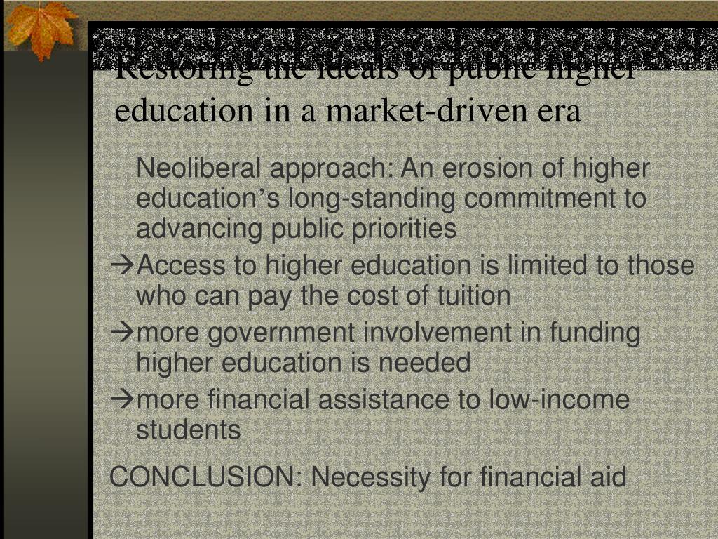 Restoring the ideals of public higher education in a market-driven era