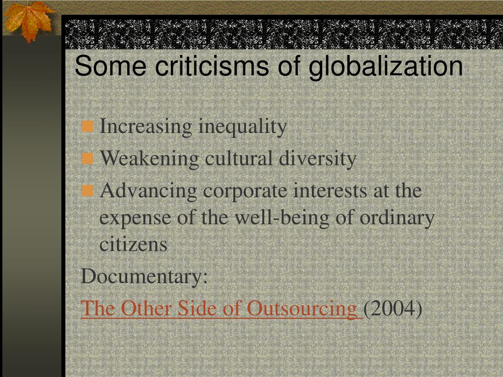 Some criticisms of globalization