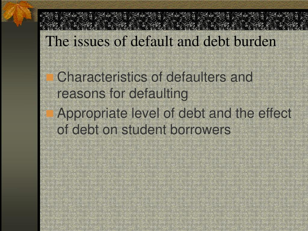 The issues of default and debt burden
