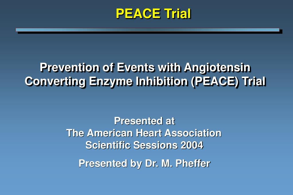 prevention of events with angiotensin converting enzyme inhibition peace trial