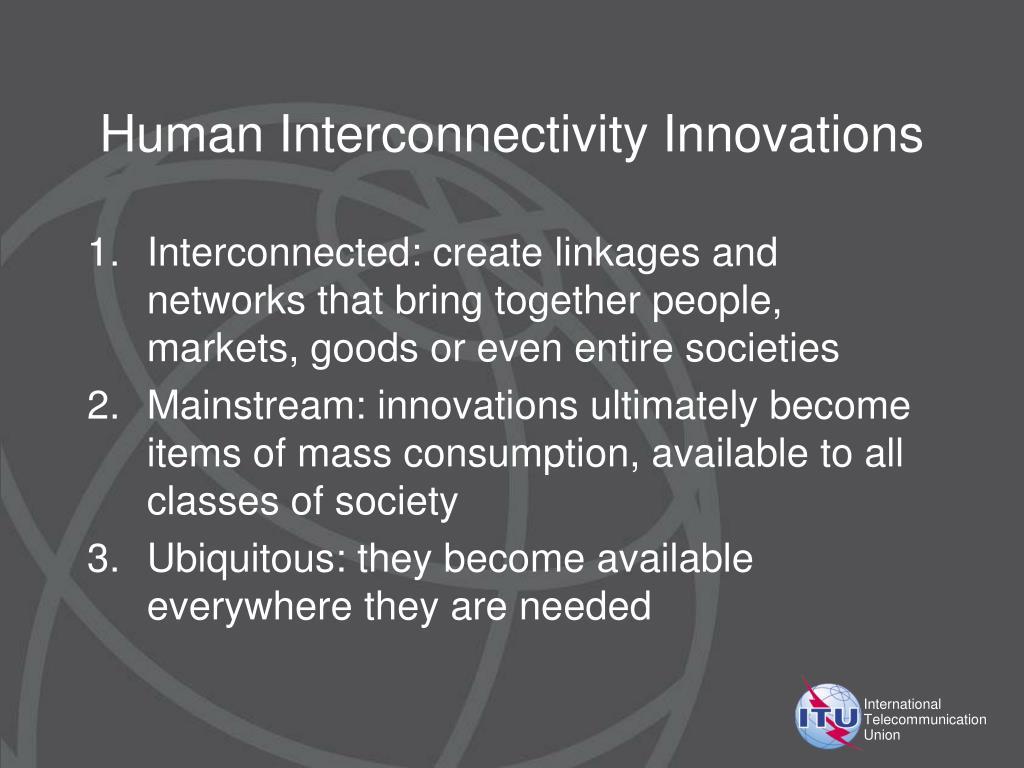 Human Interconnectivity Innovations