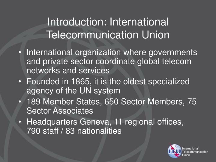 Introduction international telecommunication union