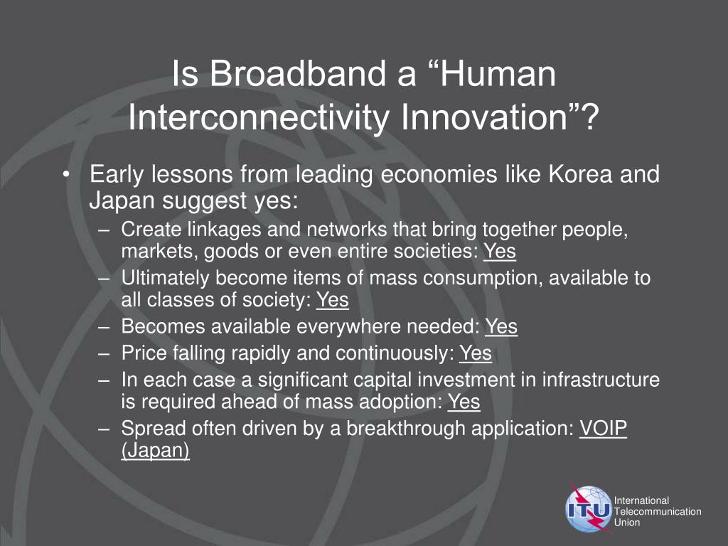 "Is Broadband a ""Human Interconnectivity Innovation""?"