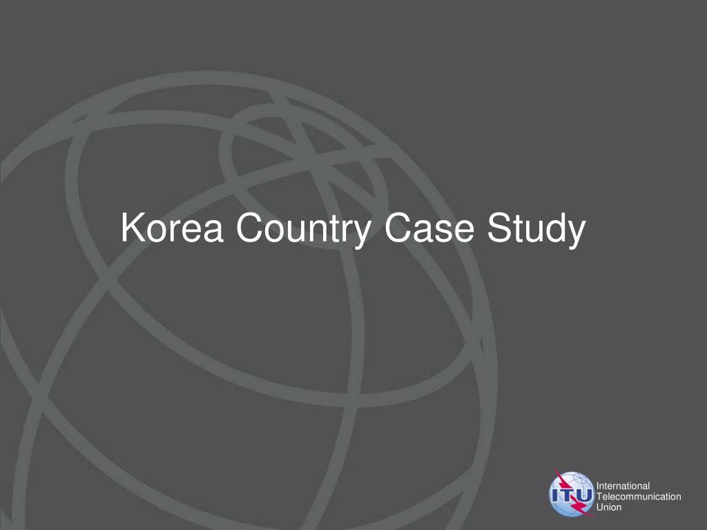 Korea Country Case Study