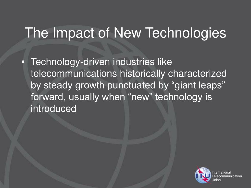 The Impact of New Technologies