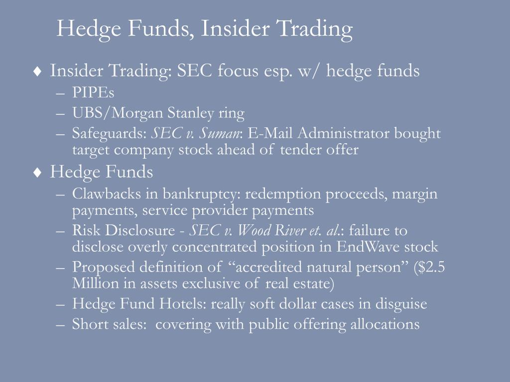 Hedge Funds, Insider Trading