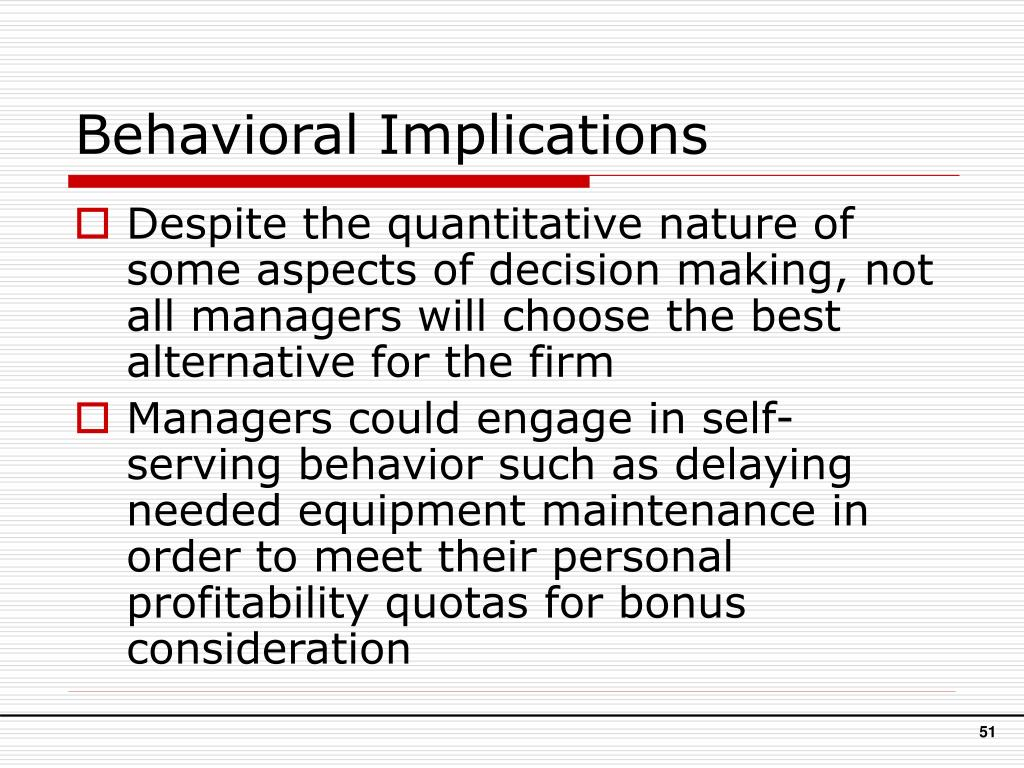 Behavioral Implications