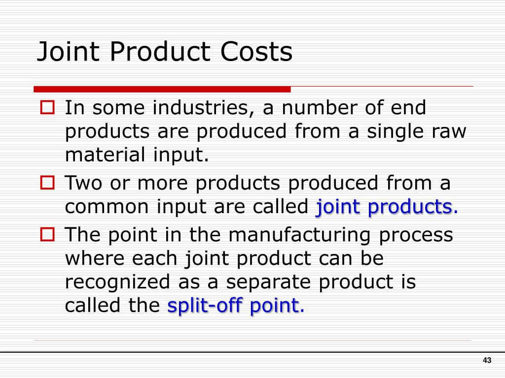 Joint Product Costs