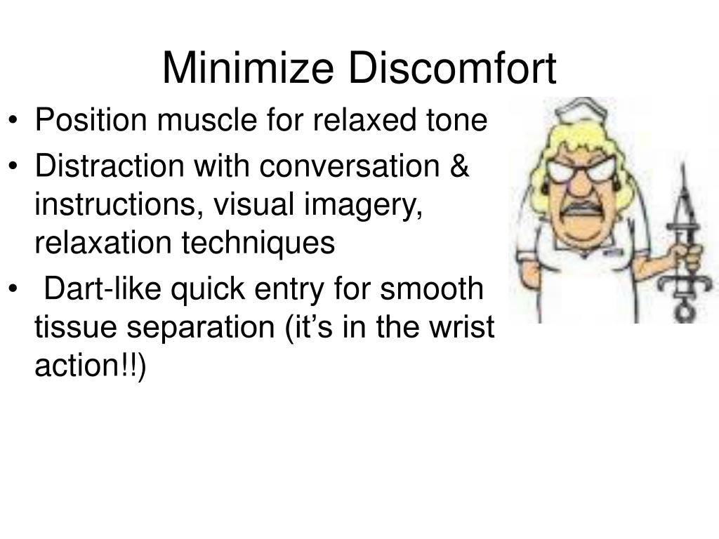 Minimize Discomfort