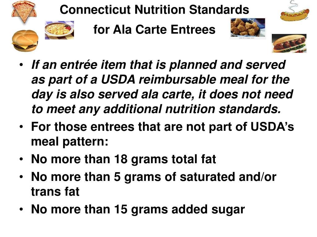 Connecticut Nutrition Standards for Ala Carte Entrees