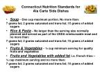 connecticut nutrition standards for ala carte side dishes