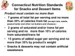 connecticut nutrition standards for snacks and dessert items