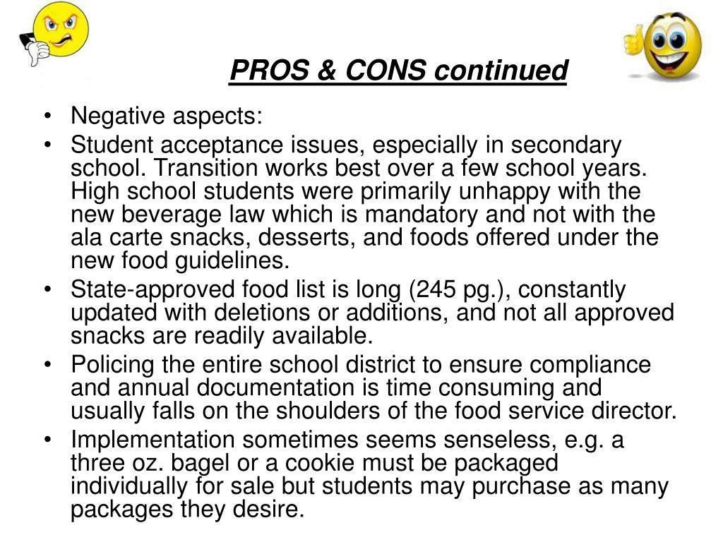 PROS & CONS continued