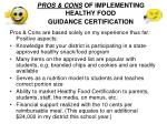 pros cons of implementing healthy food guidance certification
