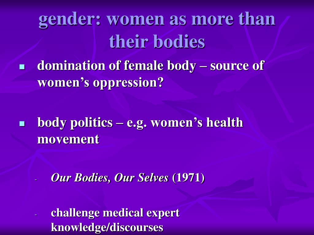 gender: women as more than their bodies