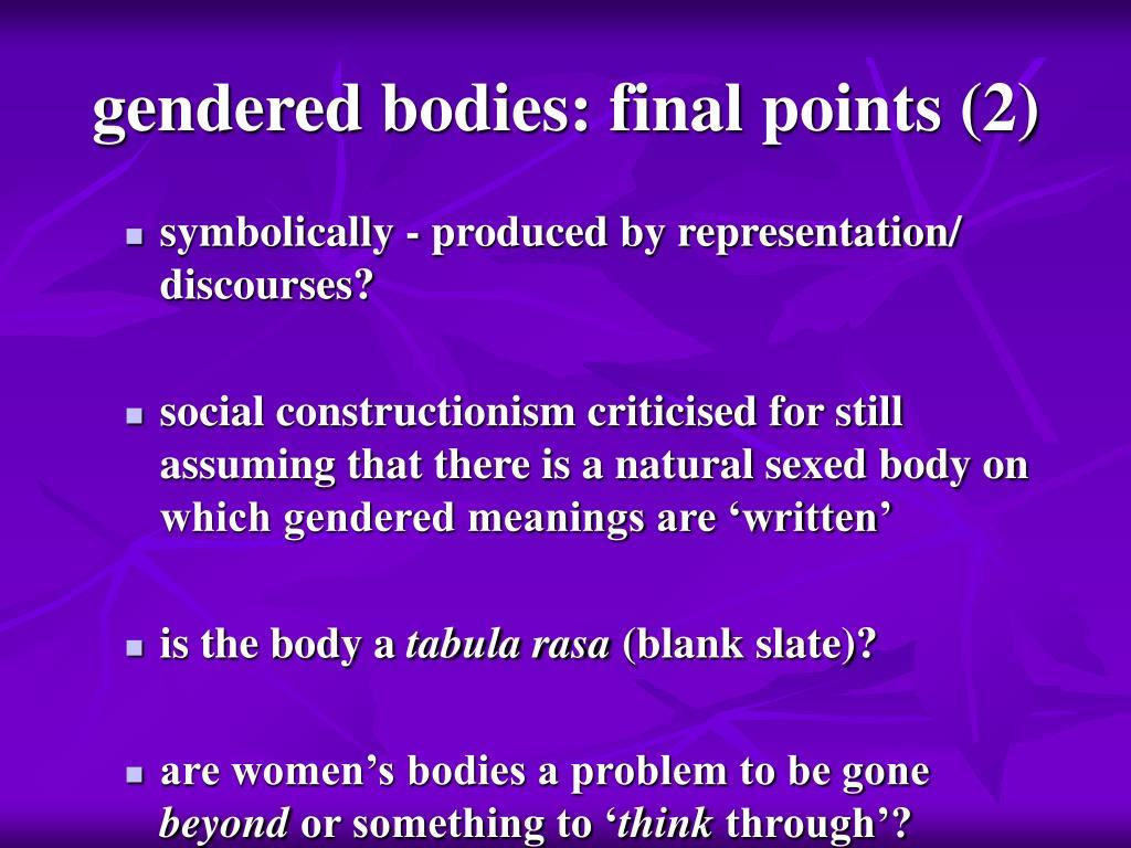 gendered bodies: final points (2)