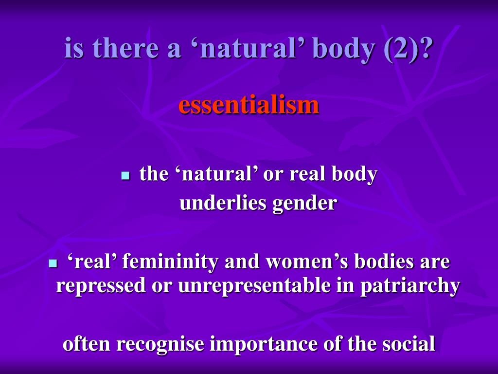 is there a 'natural' body (2)?