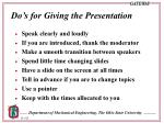 do s for giving the presentation