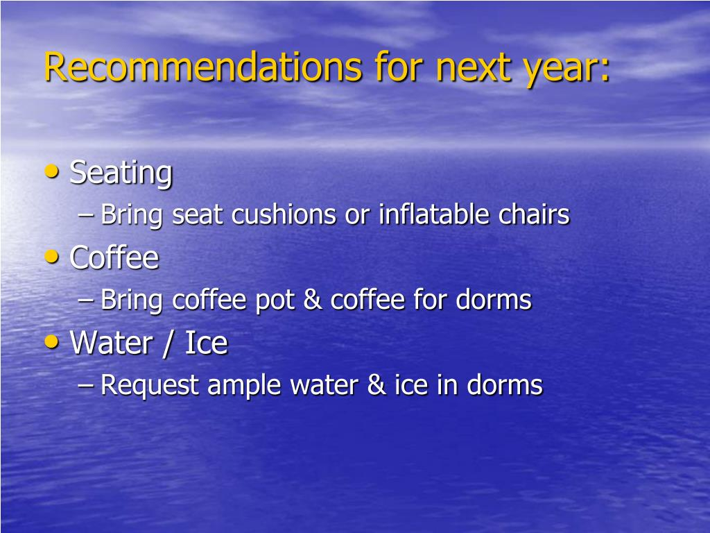 Recommendations for next year: