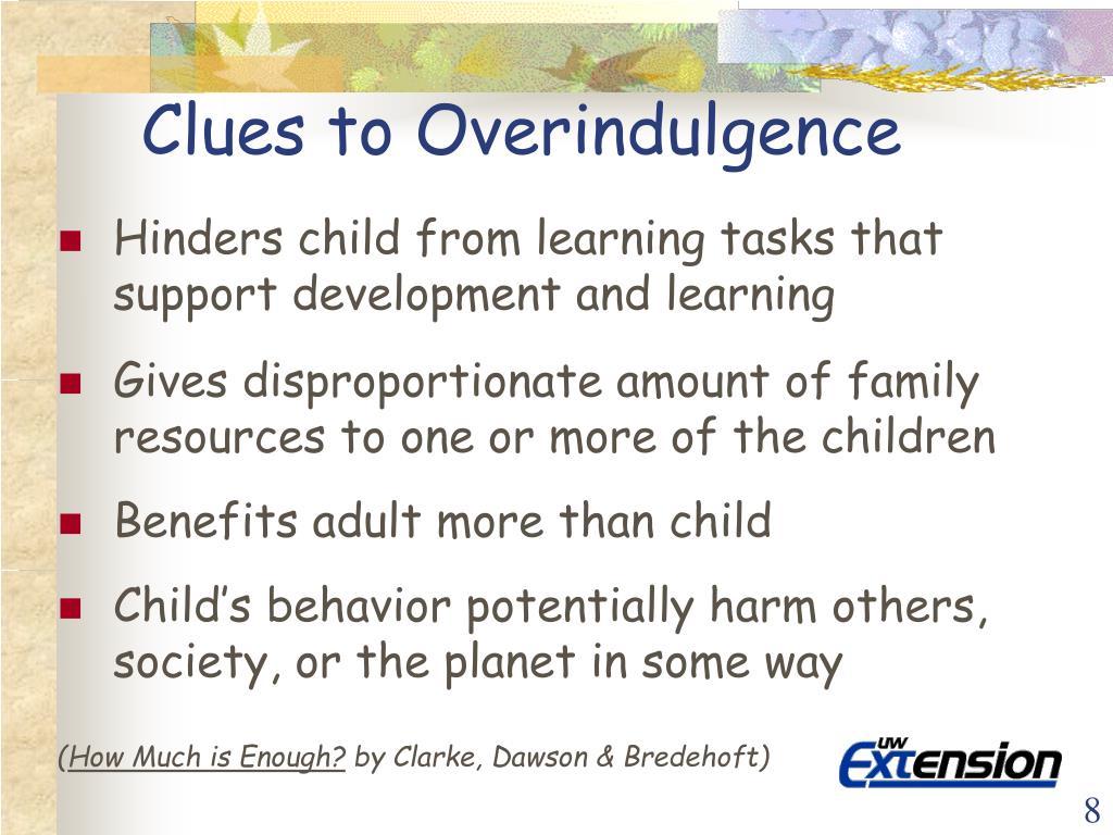Clues to Overindulgence