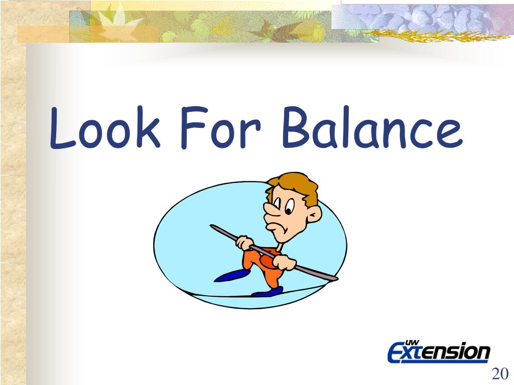 Look For Balance