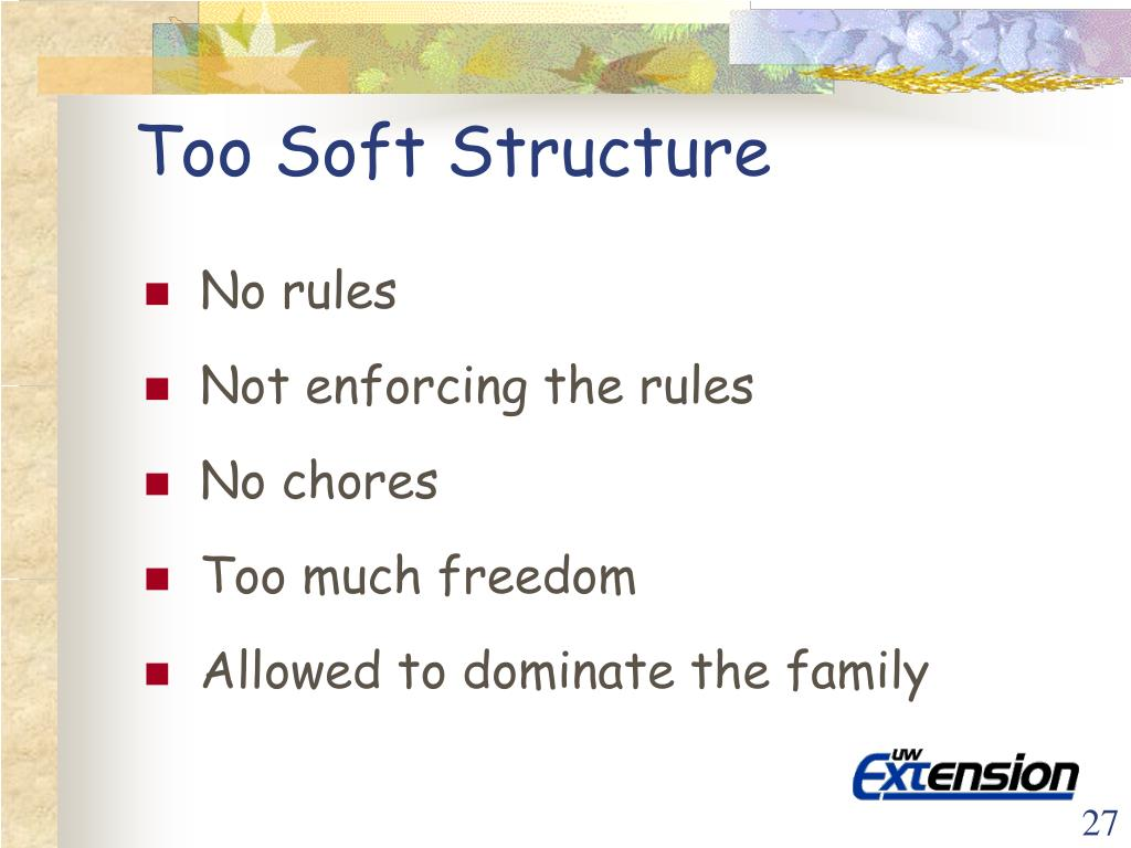Too Soft Structure