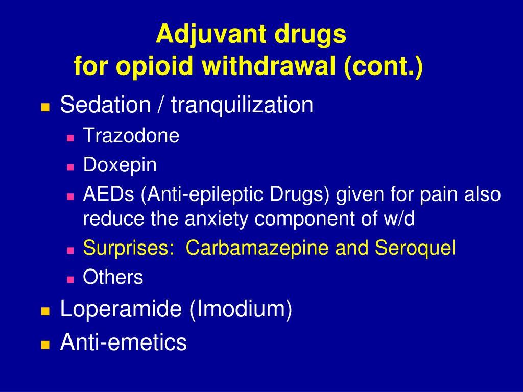 Adjuvant drugs