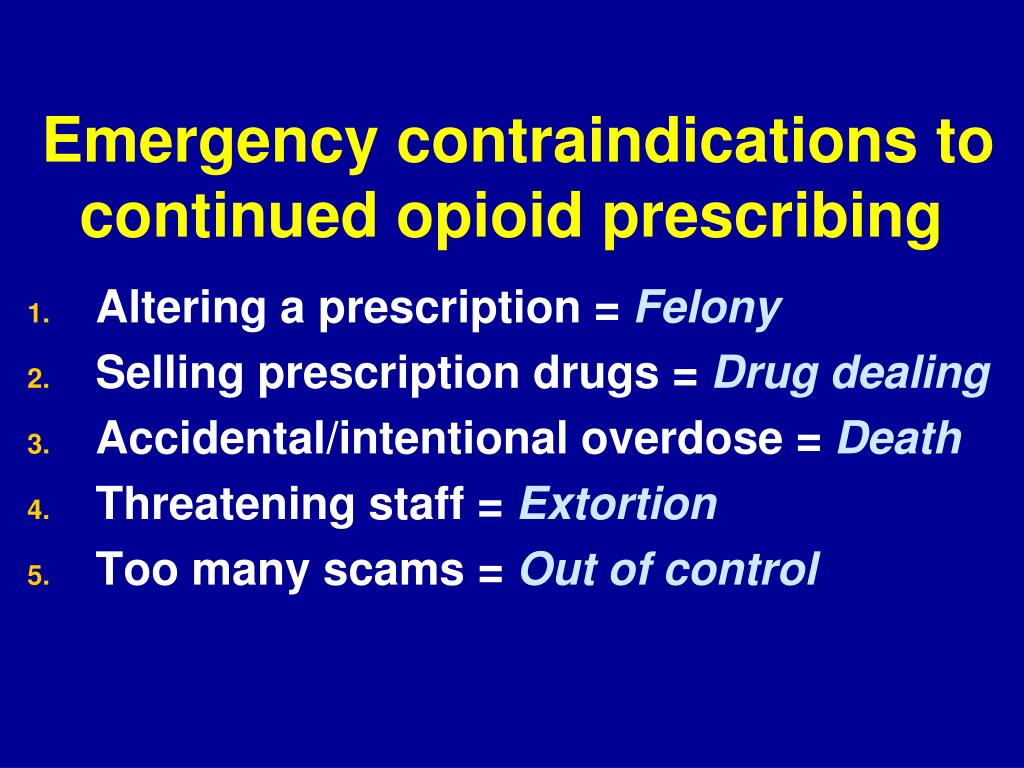 Emergency contraindications to