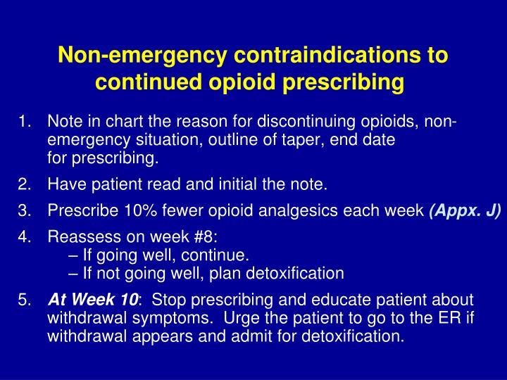 Non emergency contraindications to continued opioid prescribing