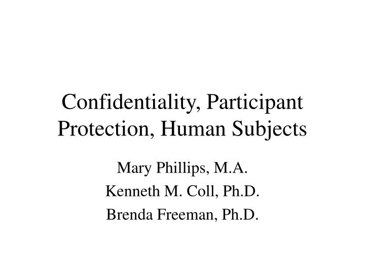 Confidentiality participant protection human subjects