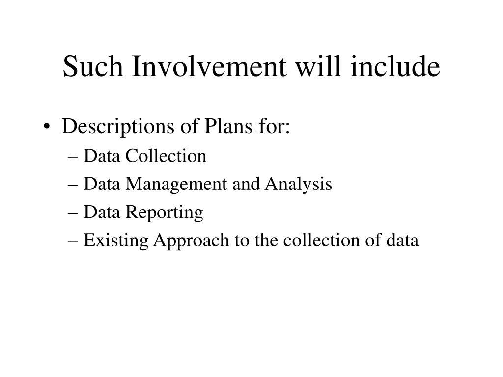 Such Involvement will include