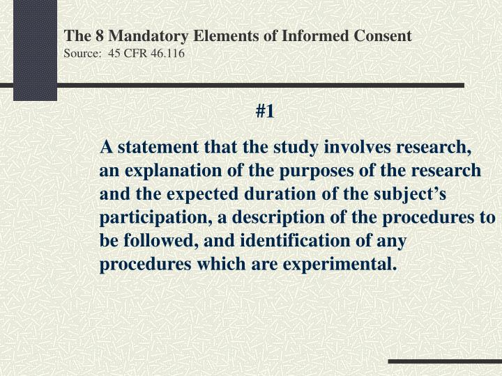 The 8 mandatory elements of informed consent source 45 cfr 46 116