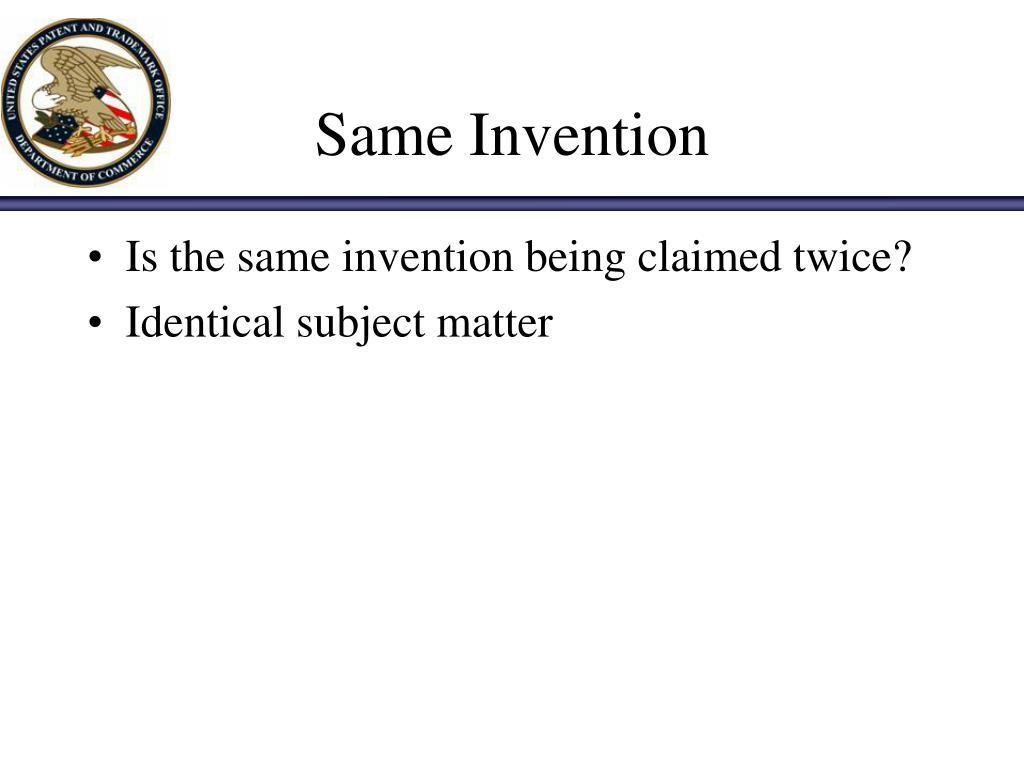Same Invention
