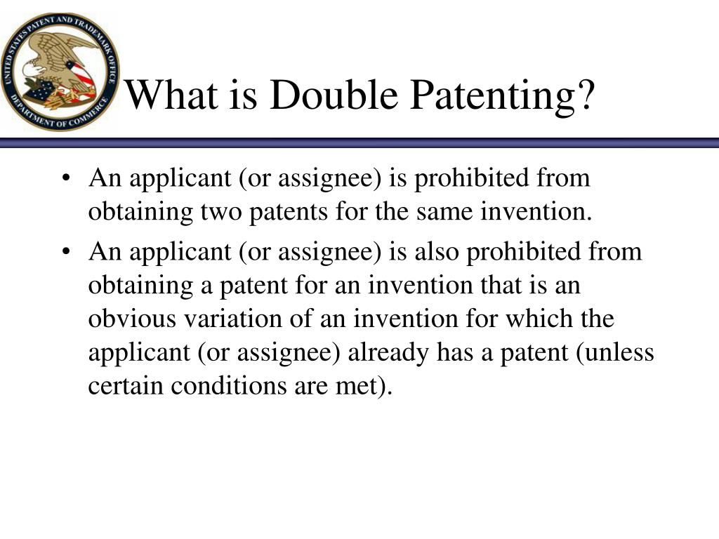 What is Double Patenting?
