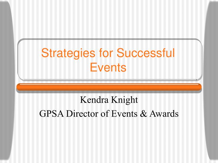 Strategies for successful events