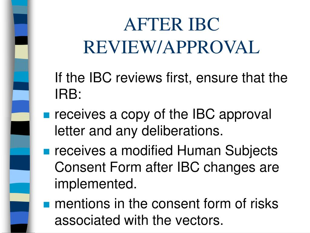AFTER IBC REVIEW/APPROVAL