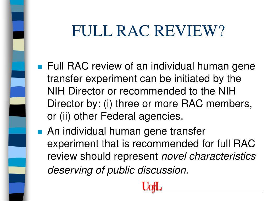 FULL RAC REVIEW?