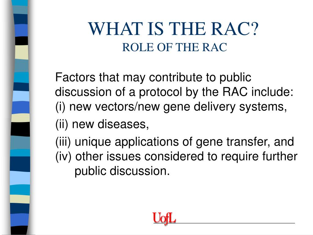 WHAT IS THE RAC?