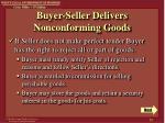 buyer seller delivers nonconforming goods