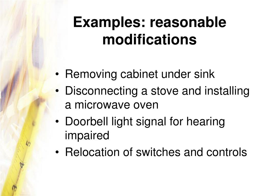 Examples: reasonable modifications