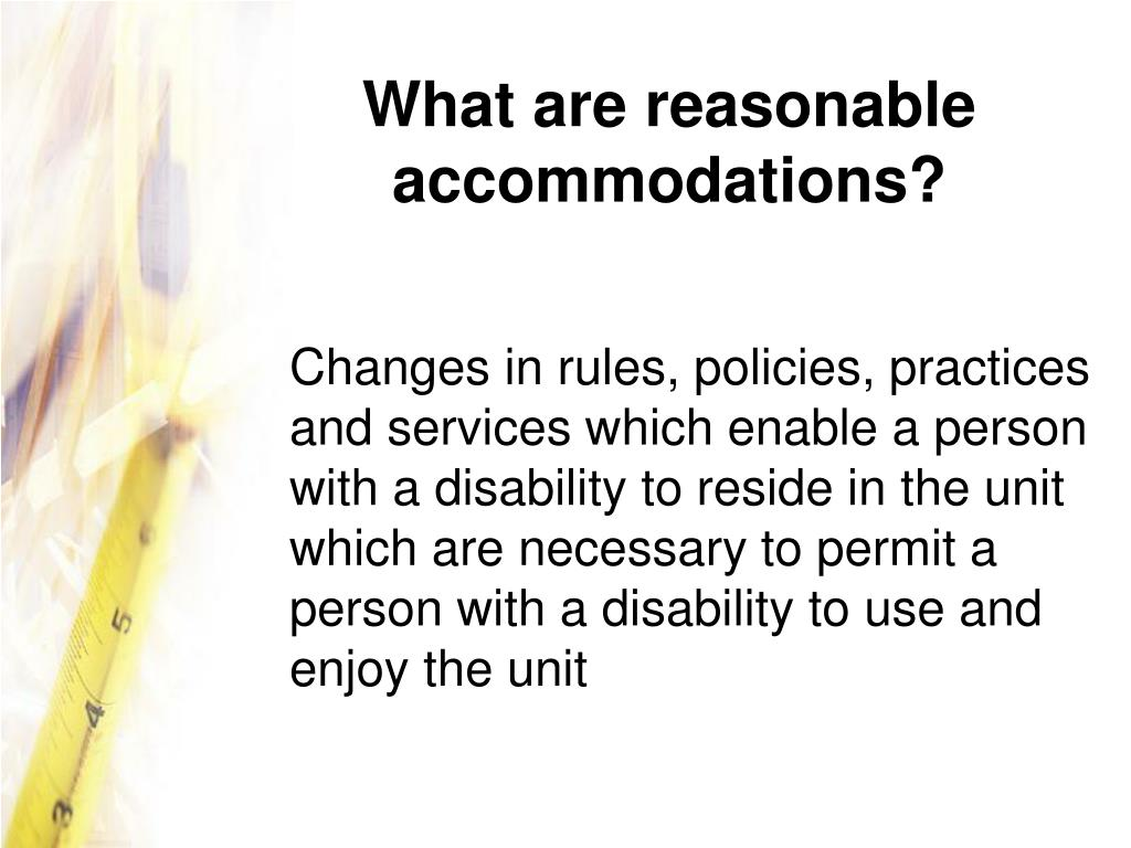 What are reasonable accommodations?