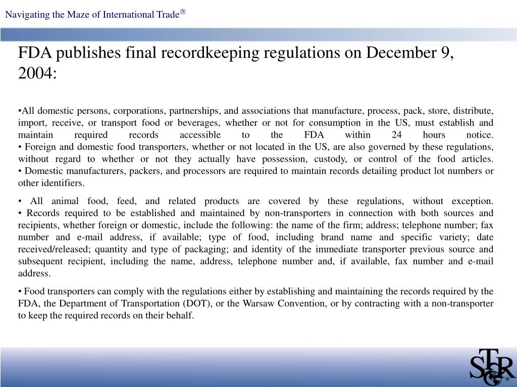 FDA publishes final recordkeeping regulations on December 9, 2004:
