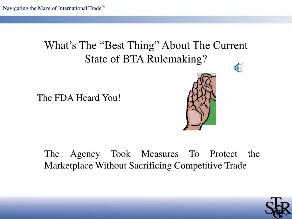 """What's The """"Best Thing"""" About The Current State of BTA Rulemaking?"""