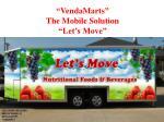 vendamarts the mobile solution let s move