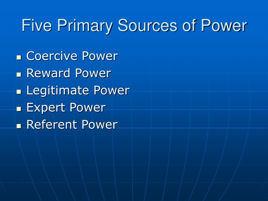 Five Primary Sources of Power