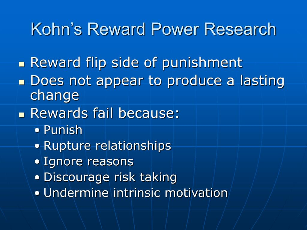 Kohn's Reward Power Research